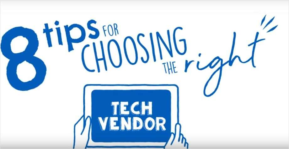 8 Tips for Selecting a New Tech Vendor