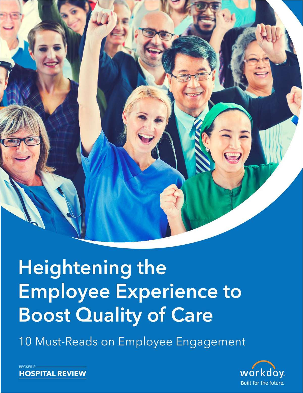 Heightening the Employee Experience to Boost Quality of Care