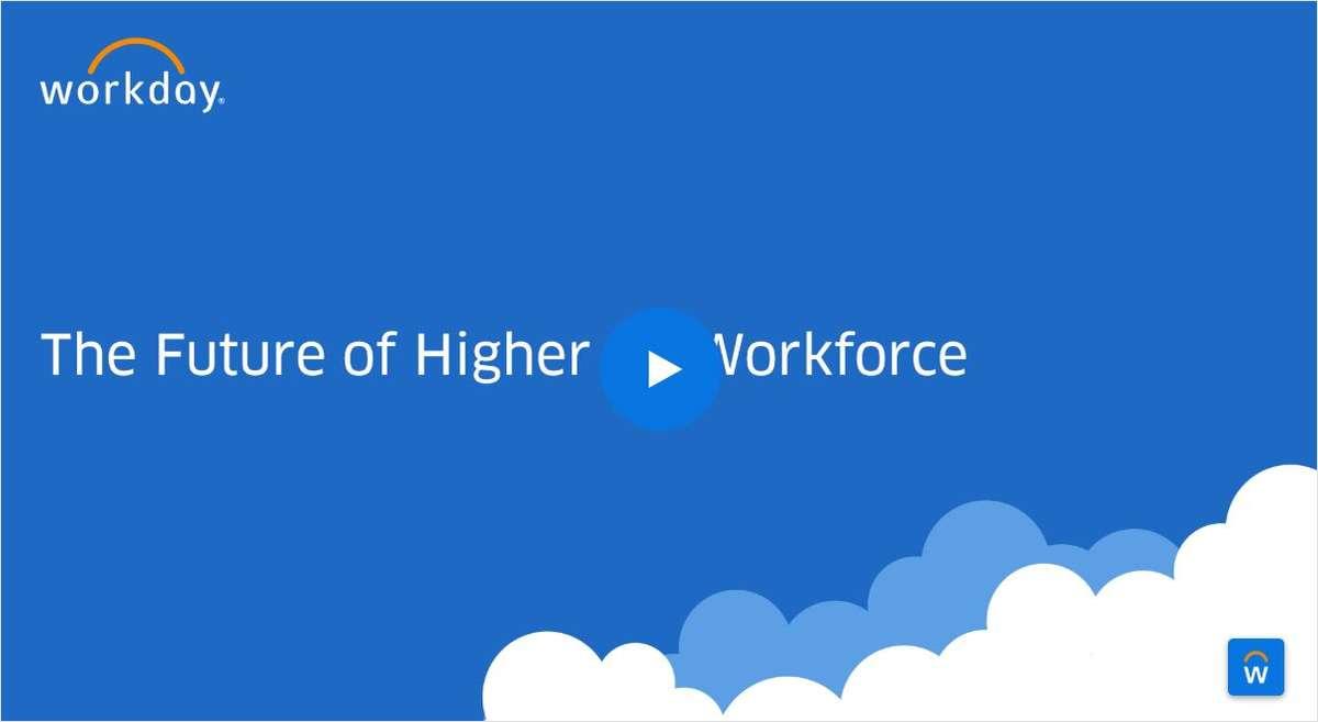 The Future of the Higher Ed Workforce Webinar