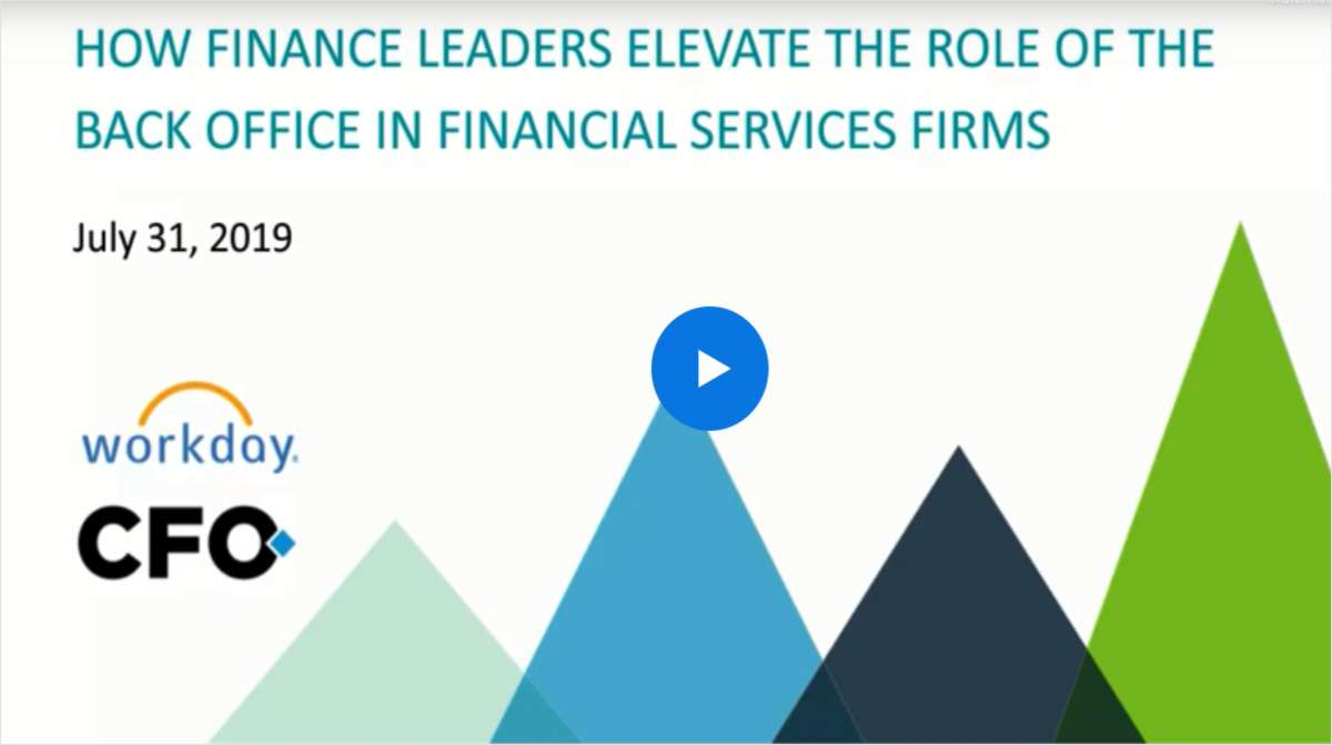 How Finance Leaders Elevate the Role of the Back Office in Financial Services Firms