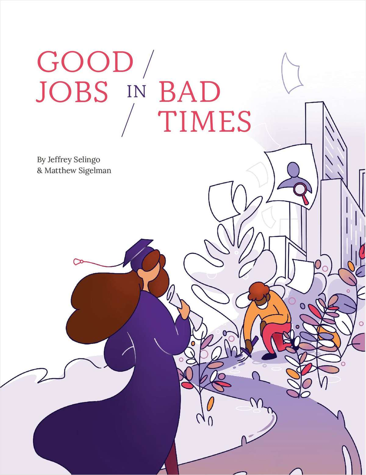 Good Jobs in Bad Times