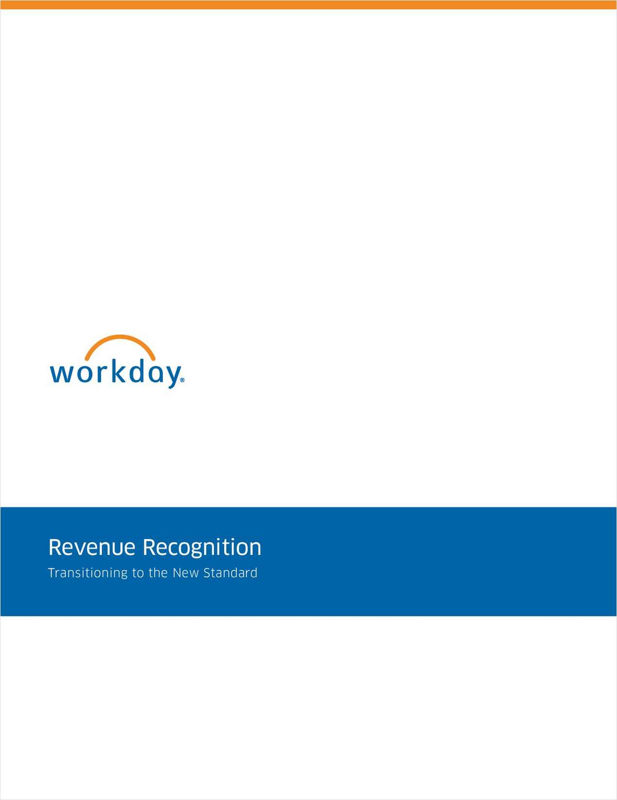Revenue Recognition: Transitioning to the New Standard