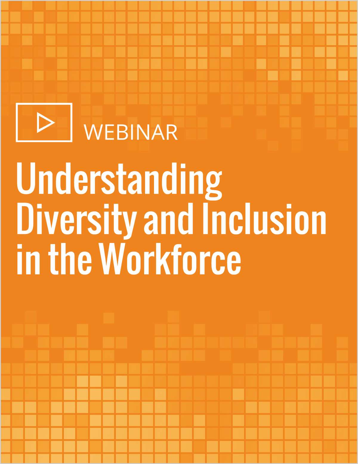 Understanding Diversity and Inclusion in the Workforce