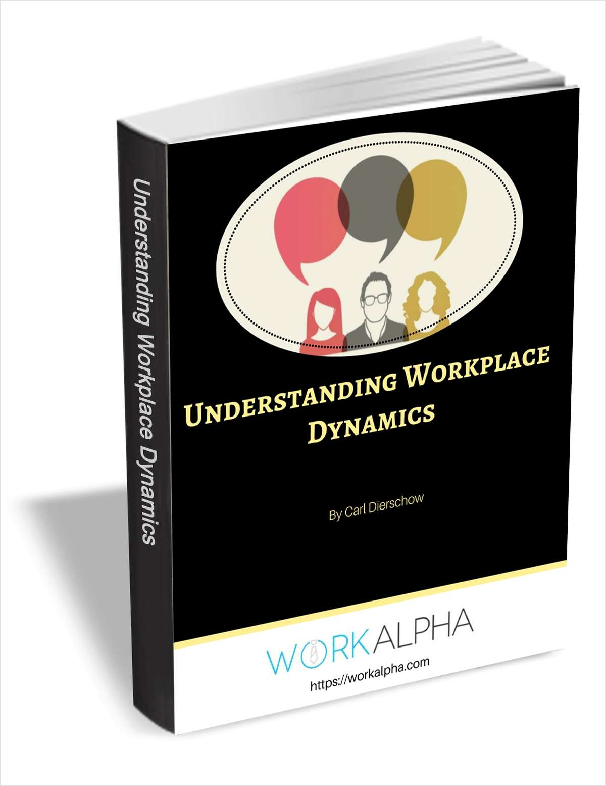 Understanding Workplace Dynamics