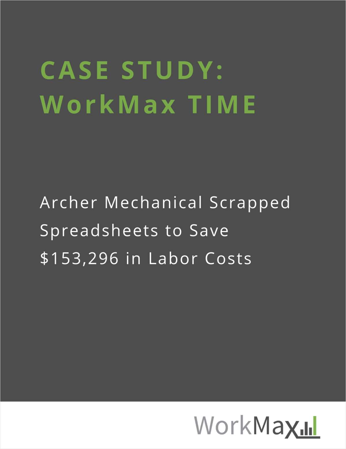 CASE STUDY: Archer Mechanical for WorkMax TIME