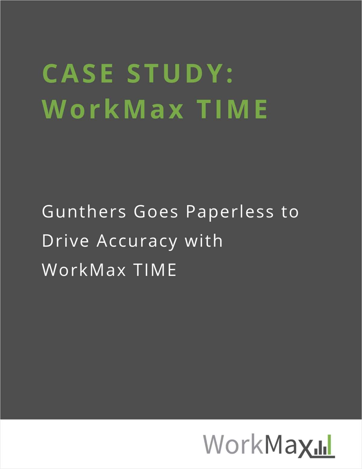CASE STUDY: Gunthers for WorkMax TIME