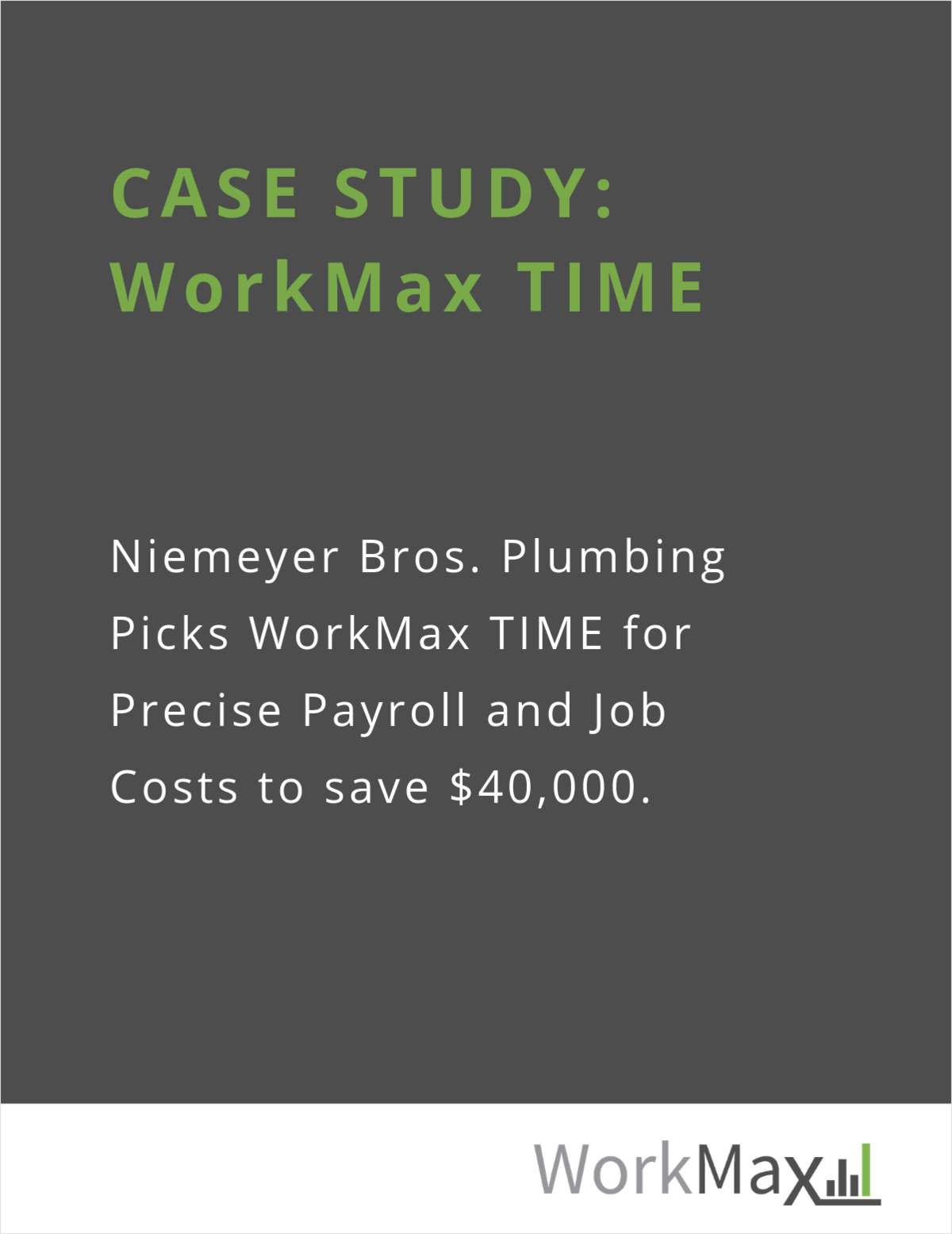 CASE STUDY: Niemeyer Bros. Plumbing for WorkMax TIME
