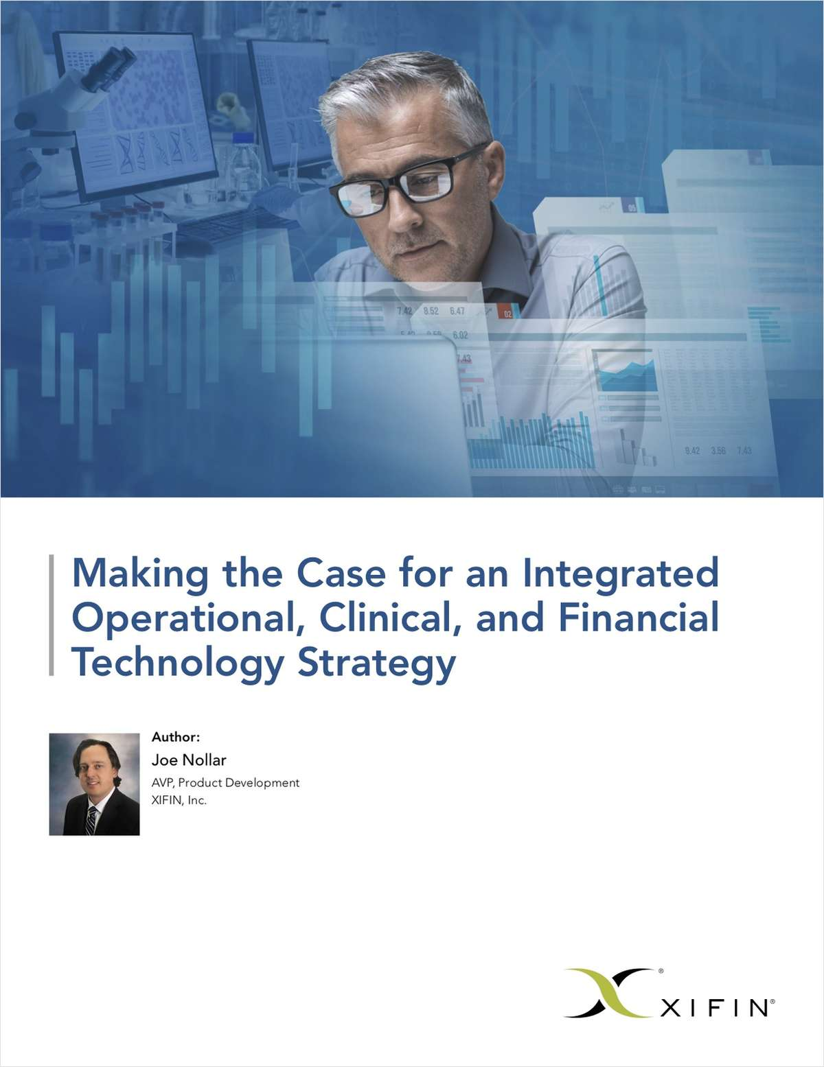 Making the Case for an Integrated Operational, Clinical, and Financial Technology Strategy
