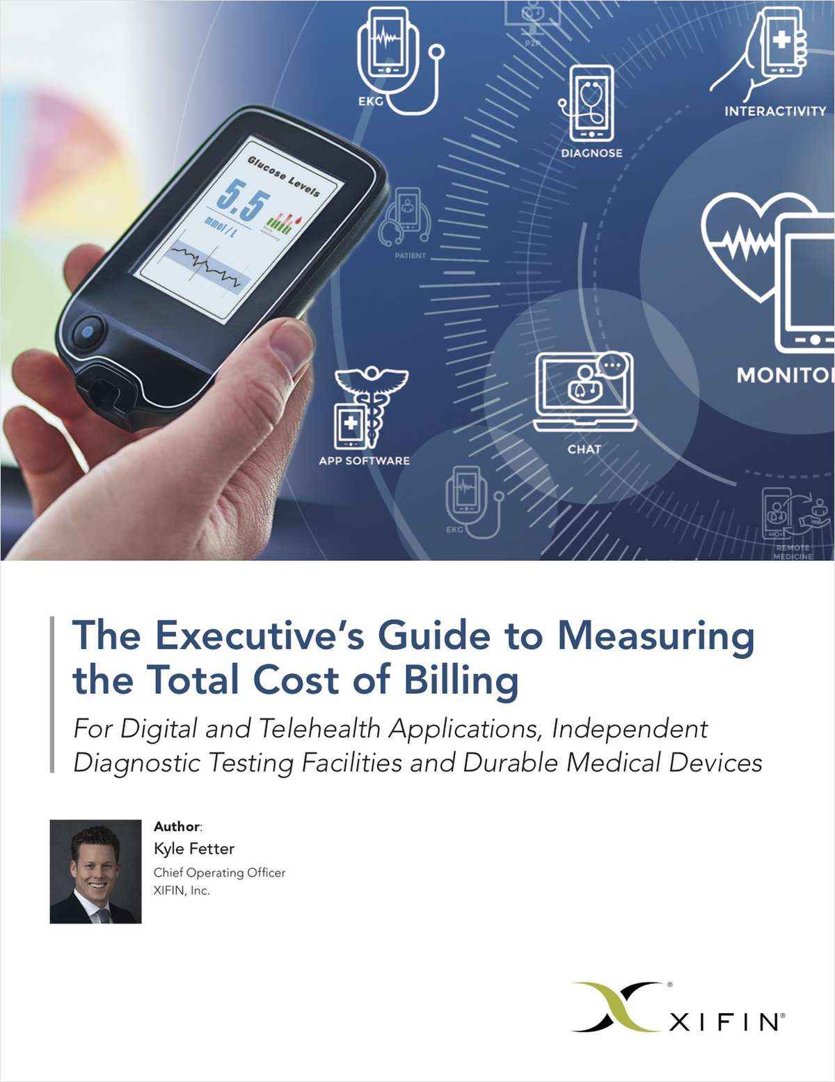 The Executive's Guide to Measuring Total Cost of Billing for Medical Devices and Digital and Telehealth Applications