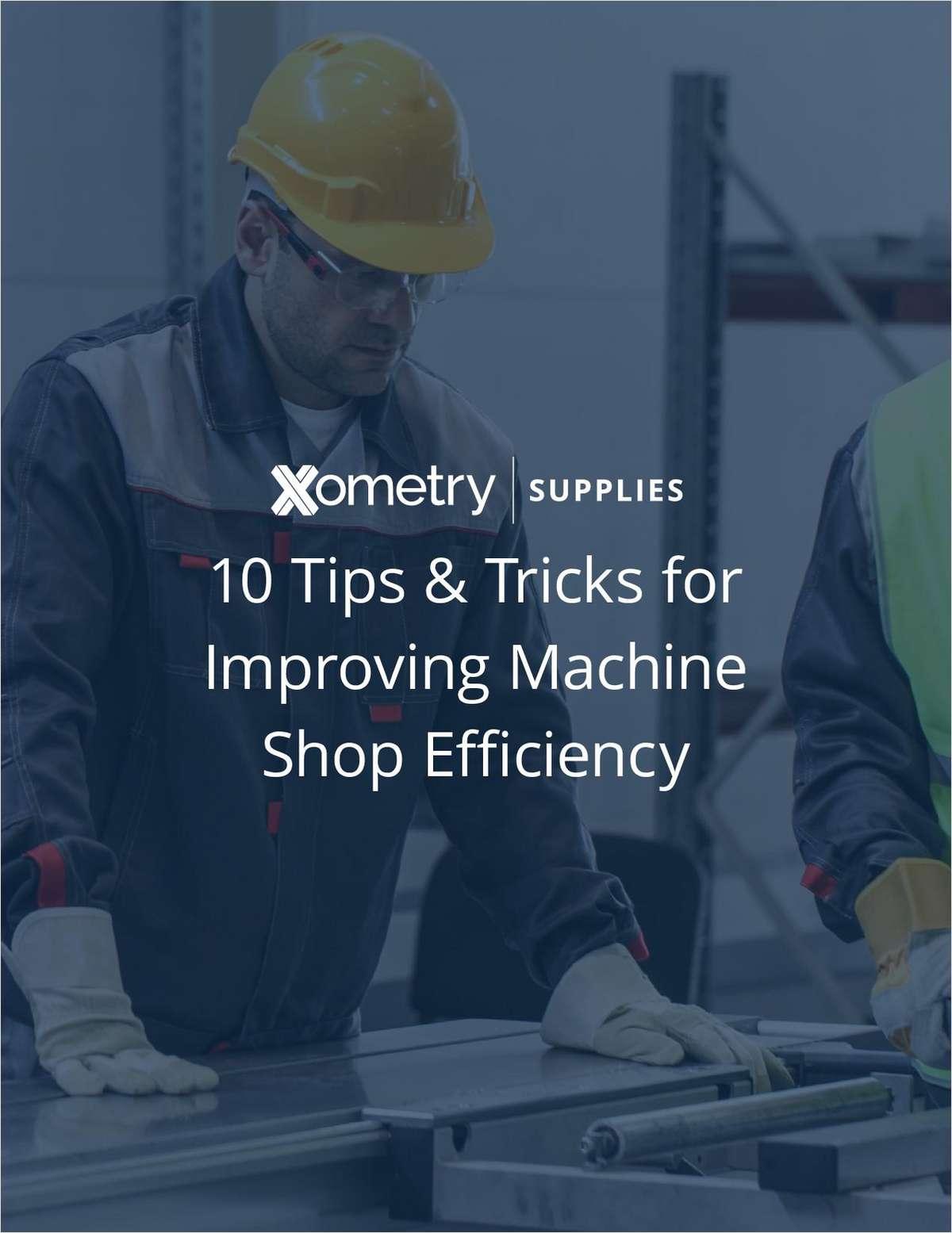10 Tips & Tricks for Improving Machine Shop Efficiency