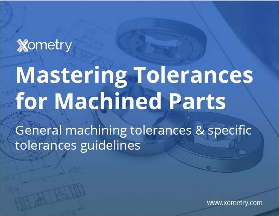 Mastering Tolerances for Machined Parts E-Book