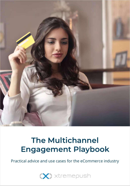 Multichannel Engagement for eCommerce Brands