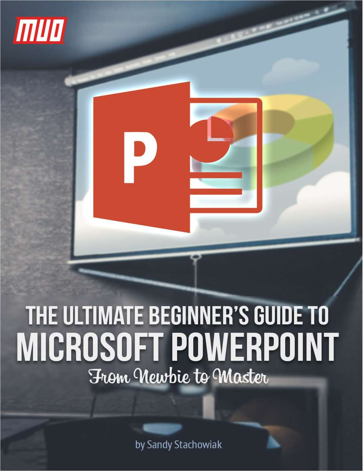 The Ultimate Beginner's Guide to Microsoft PowerPoint