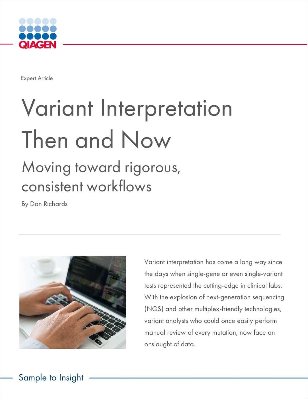 Variant Interpretation Then and Now: Moving Toward Rigorous, Consistent Workflows