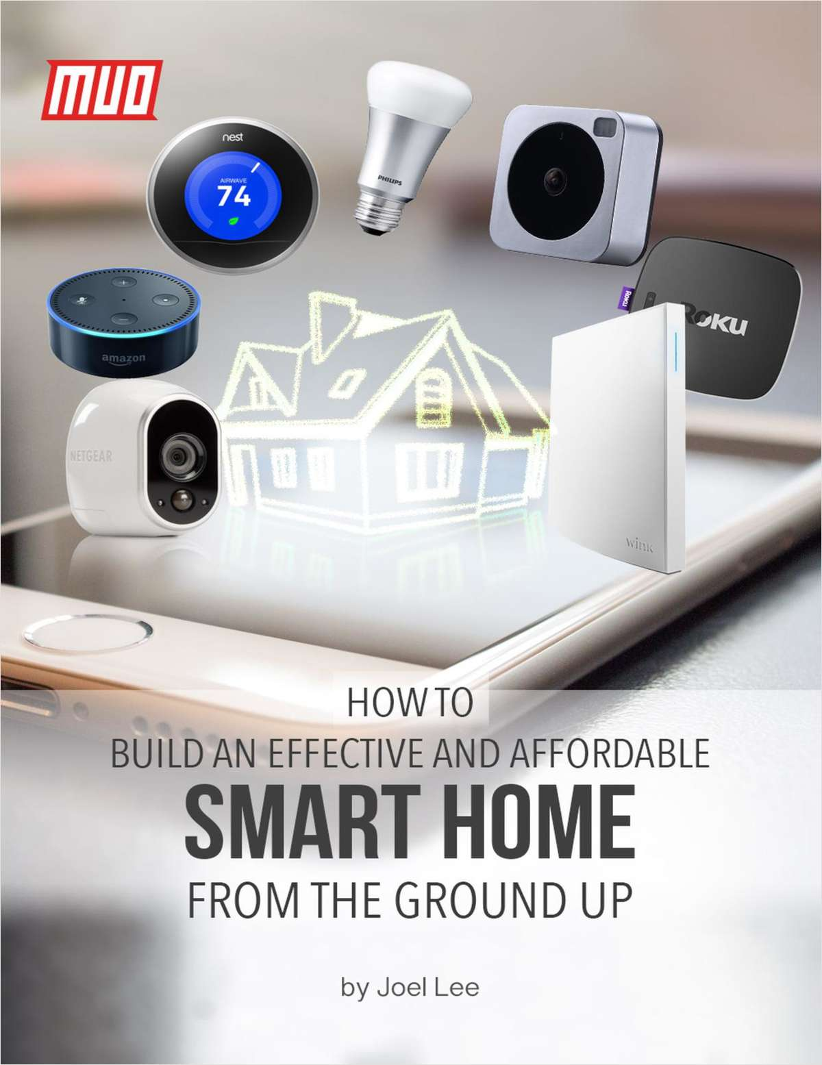 How to Build an Effective and Affordable Smart Home From the Ground Up