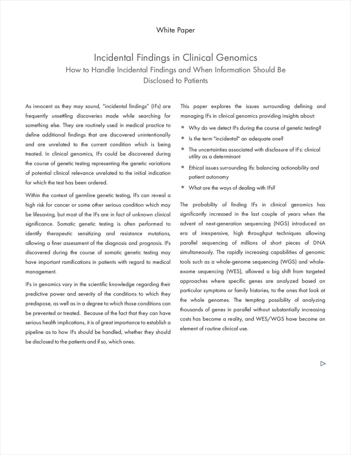 Incidental Findings in Clinical Genomics: How to Handle Incidental Findings and When Information Should Be Disclosed to Patients