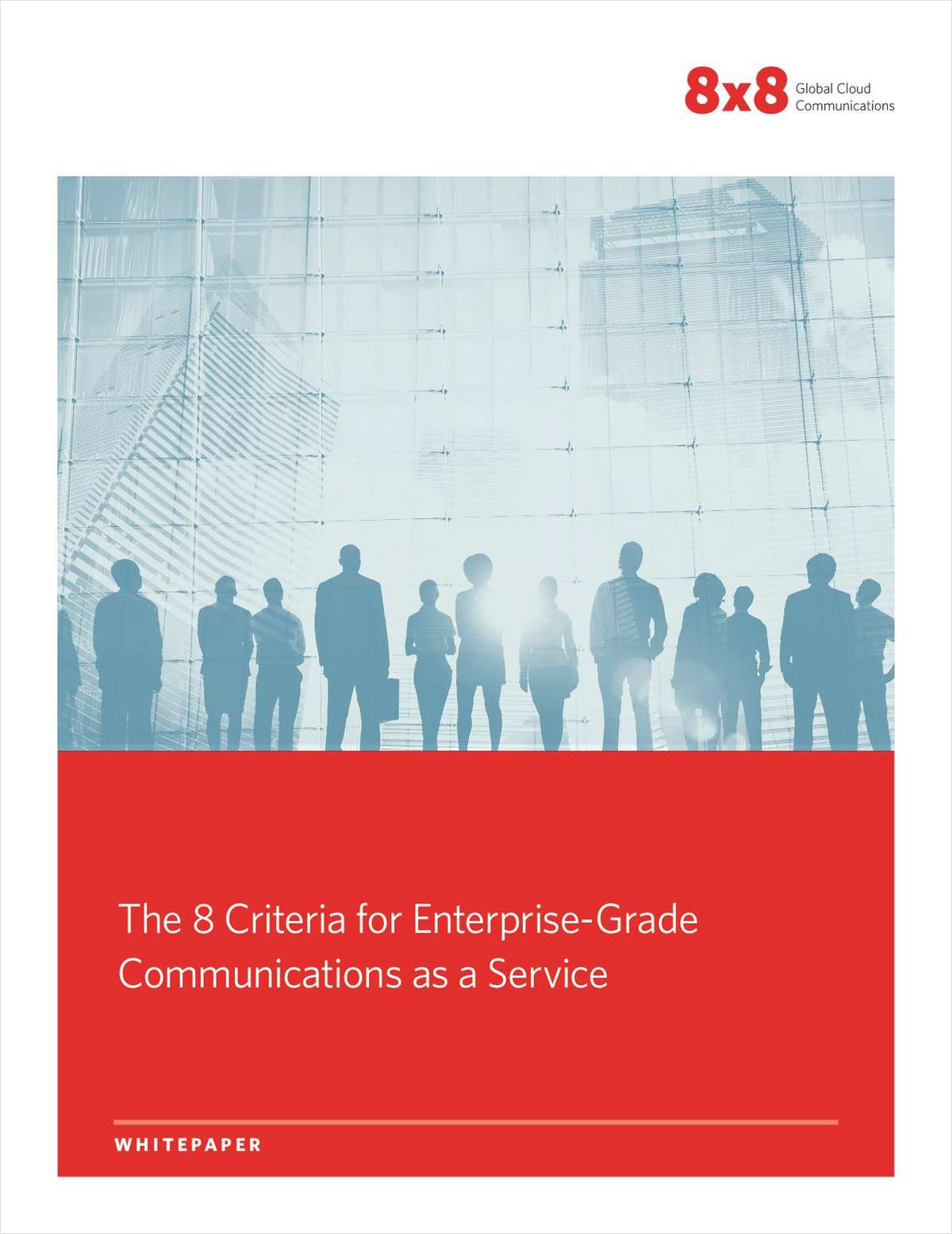 The 8 Criteria for Enterprise-Grade Communications as a Service