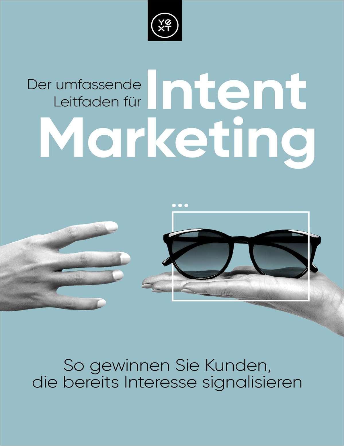 Der umfassende Leitfaden für Intent Marketing