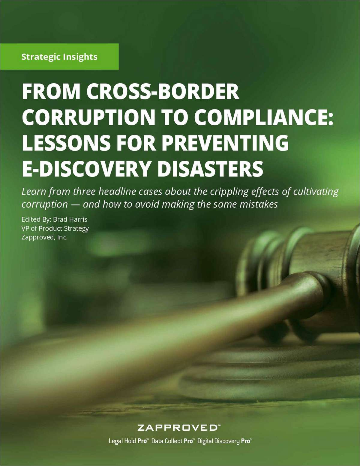 From Cross Border Corruption to Compliance: Lessons for Preventing E-Discovery Disasters