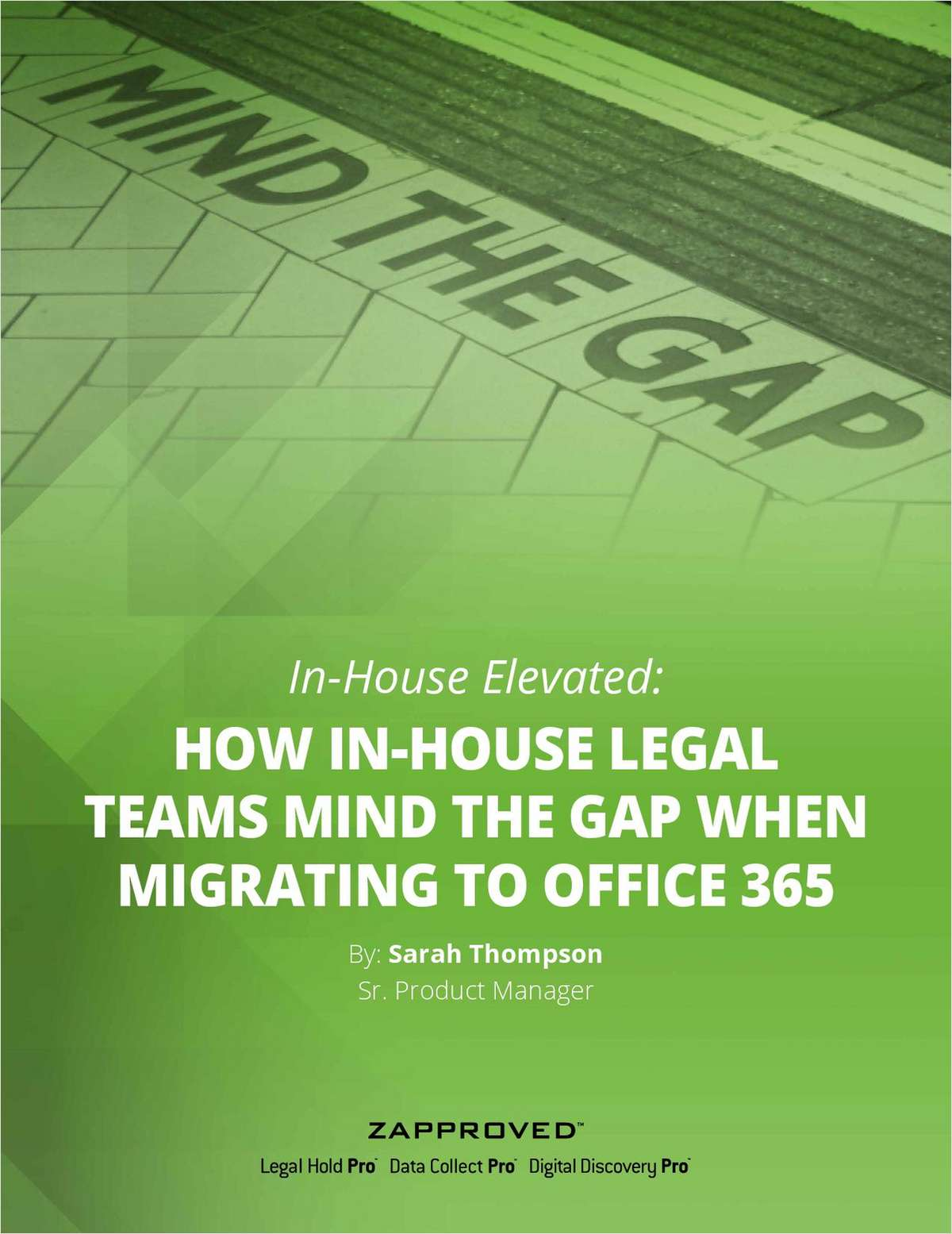 In-House Elevated: How In-House Legal Teams Mind the Gap When Migrating to Office 365