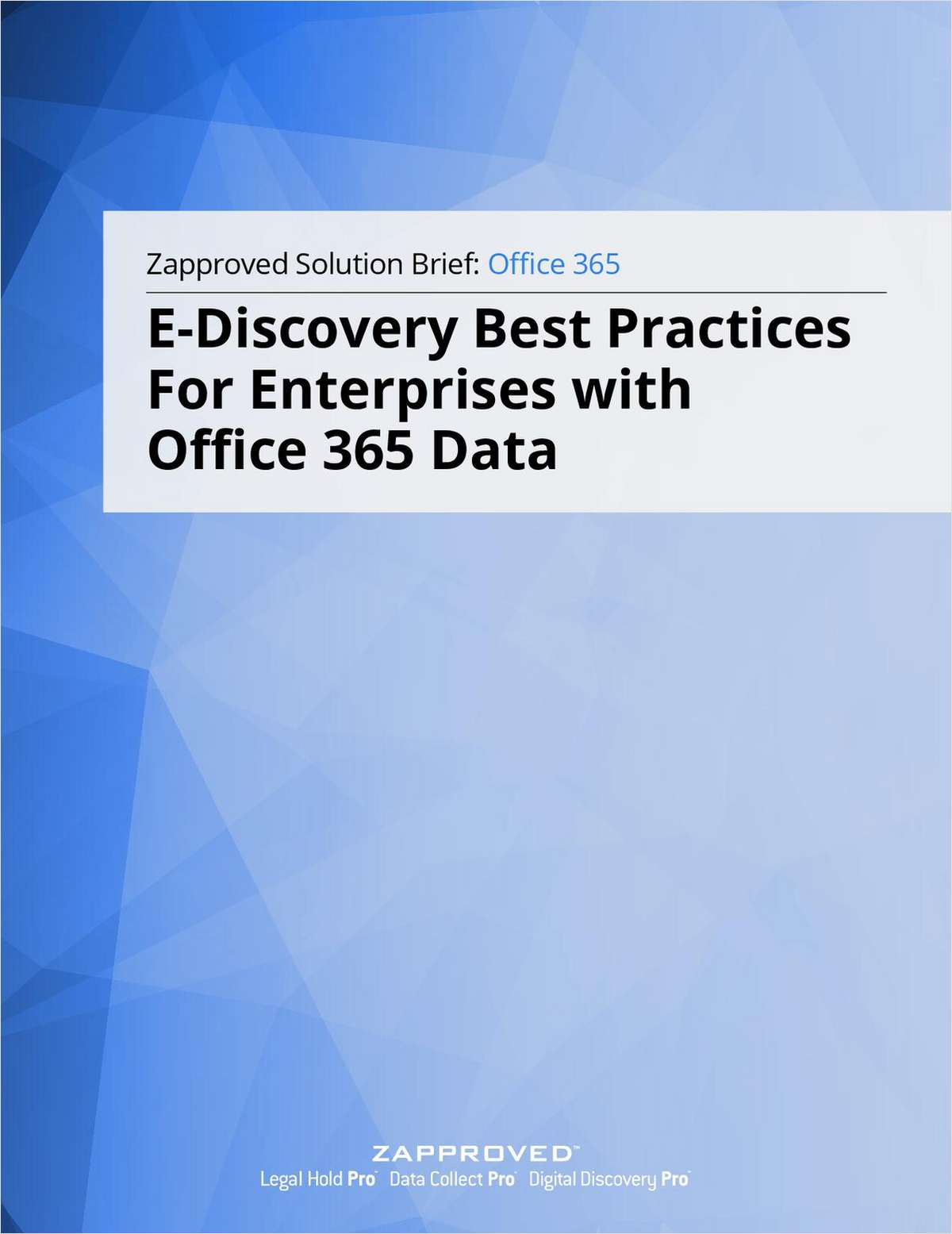E-Discovery Best Practices for Enterprises with Office 365 Data