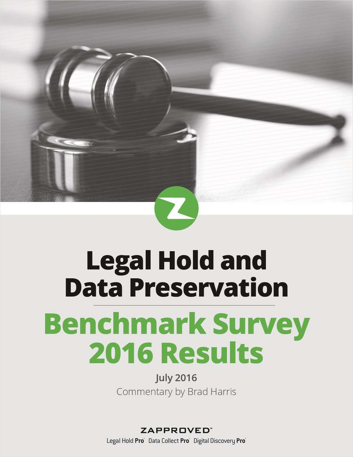 Fourth Annual Legal Hold and Data Preservation Benchmark Survey Report
