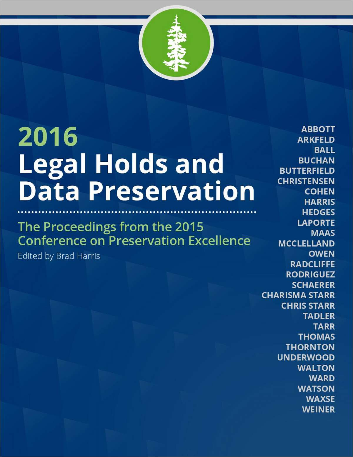 2016 Legal Holds and Data Preservation
