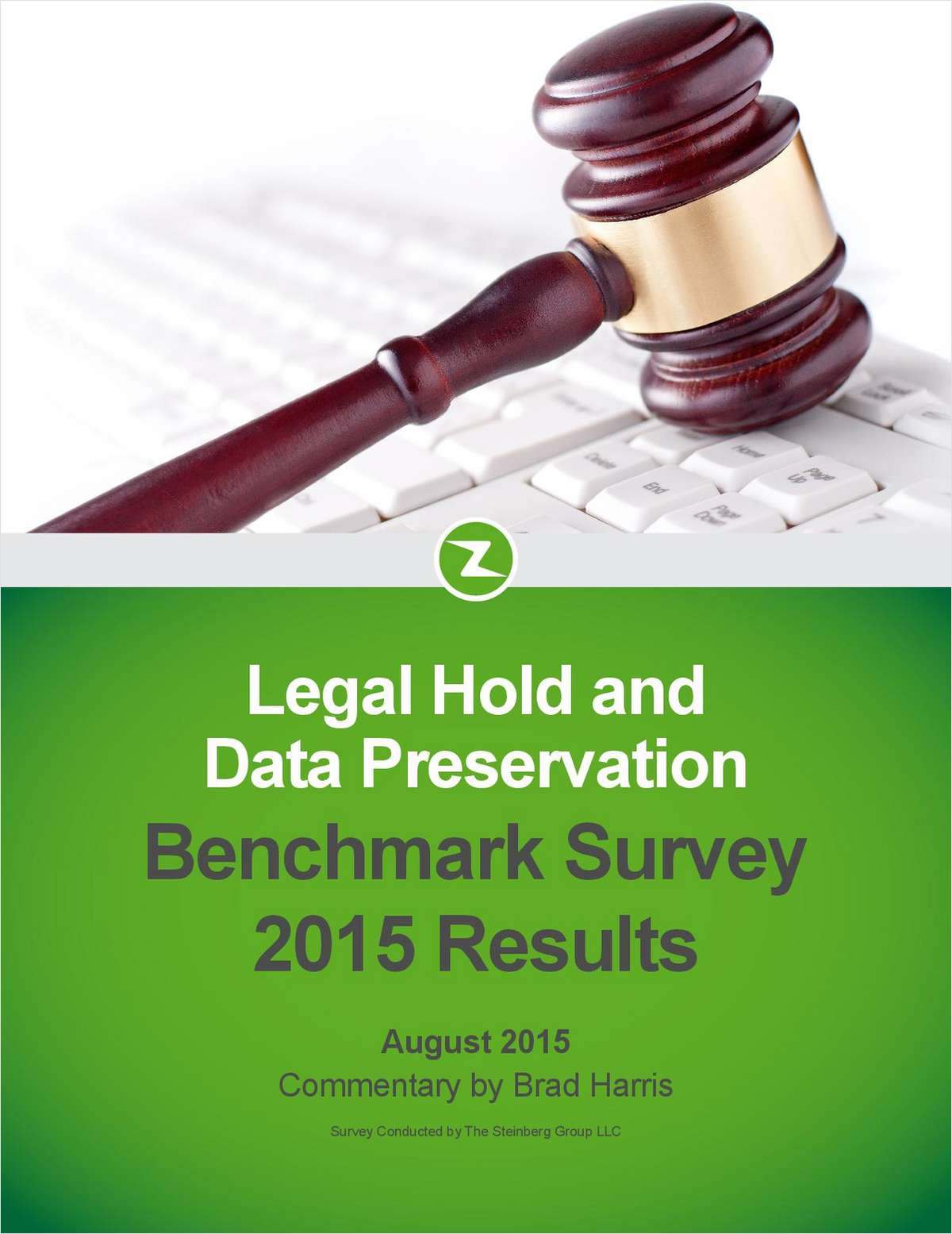 Third Annual Legal Hold and Data Preservation Benchmark Survey Report 2015 Results