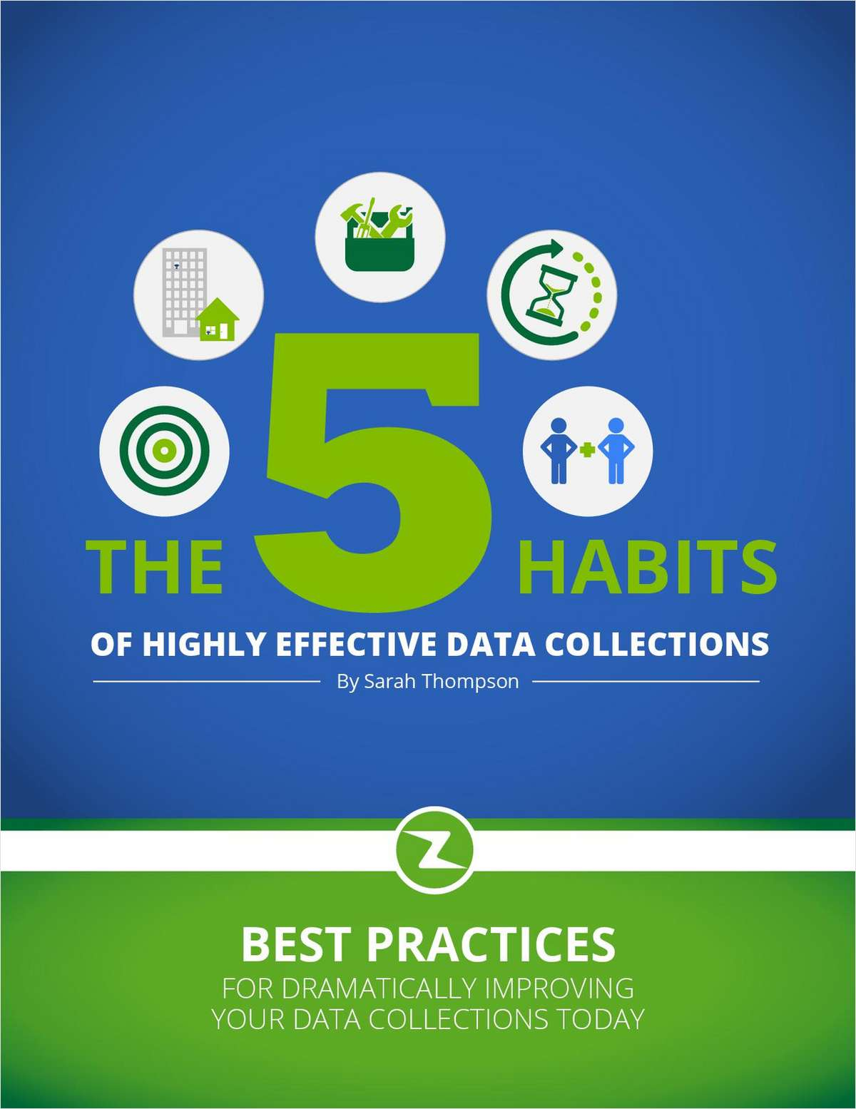 The 5 Habits of Highly Effective Data Collections