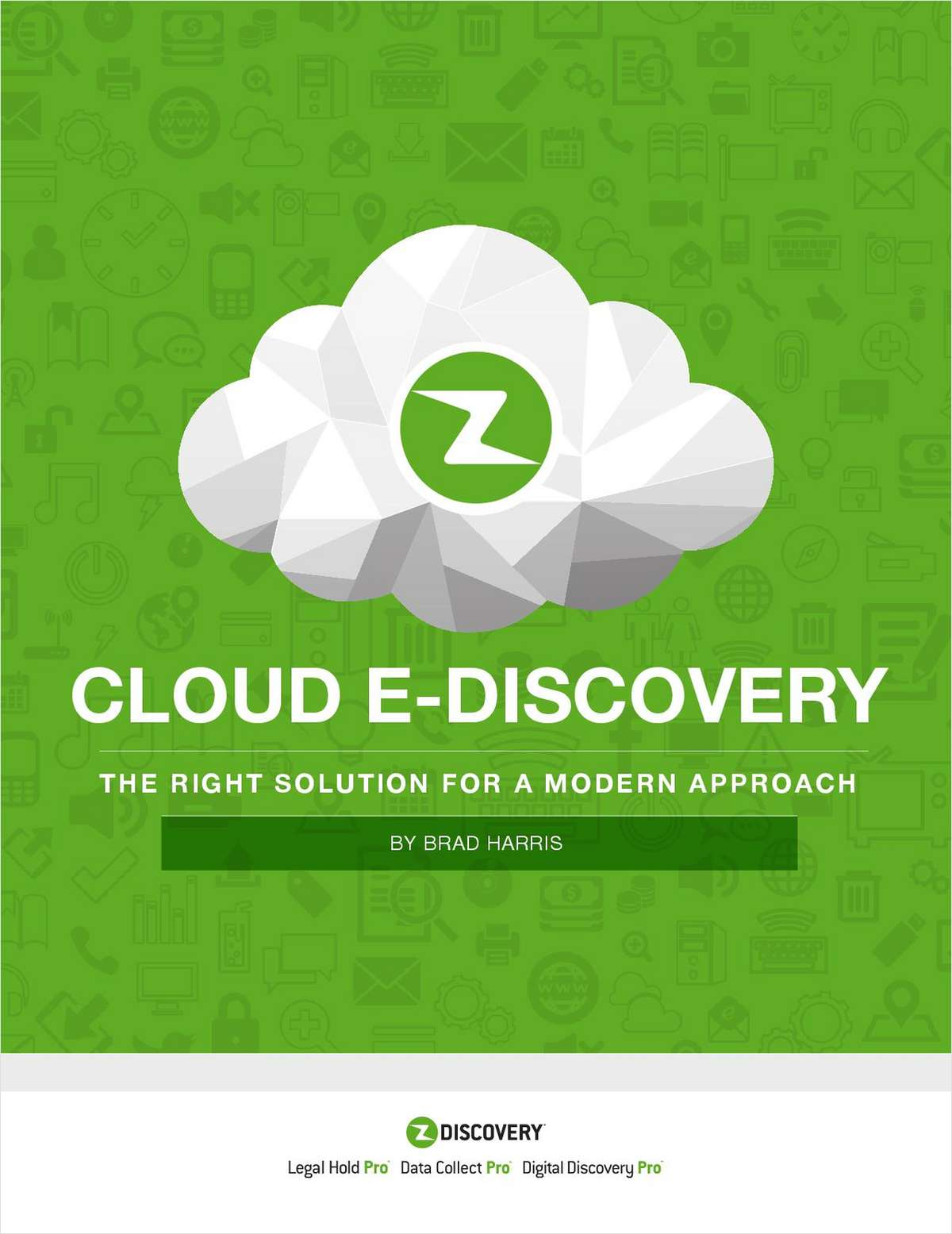 Cloud E-Discovery -The Right Solution for a Modern Approach