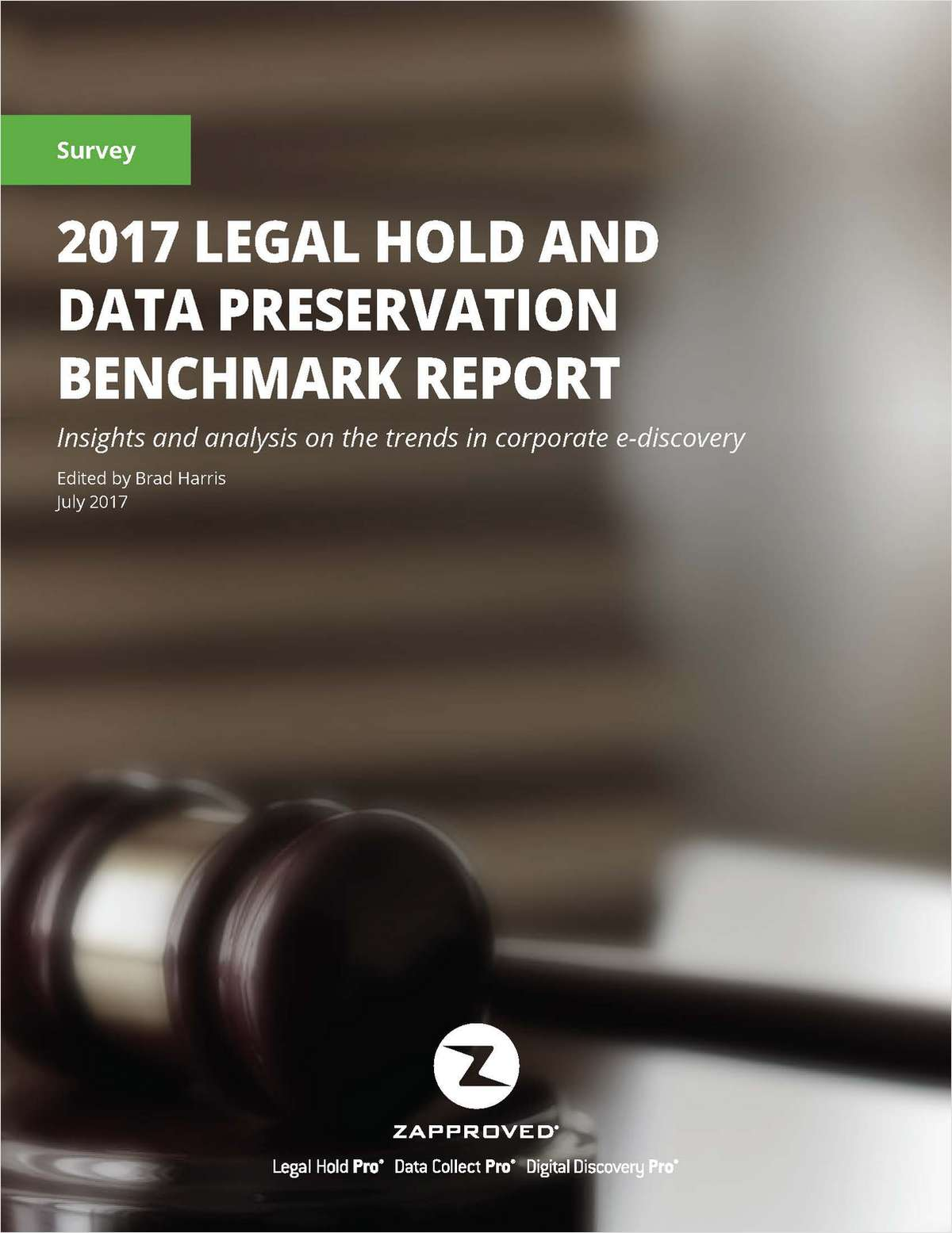 2017 Legal Hold and Data Preservation Benchmark Report