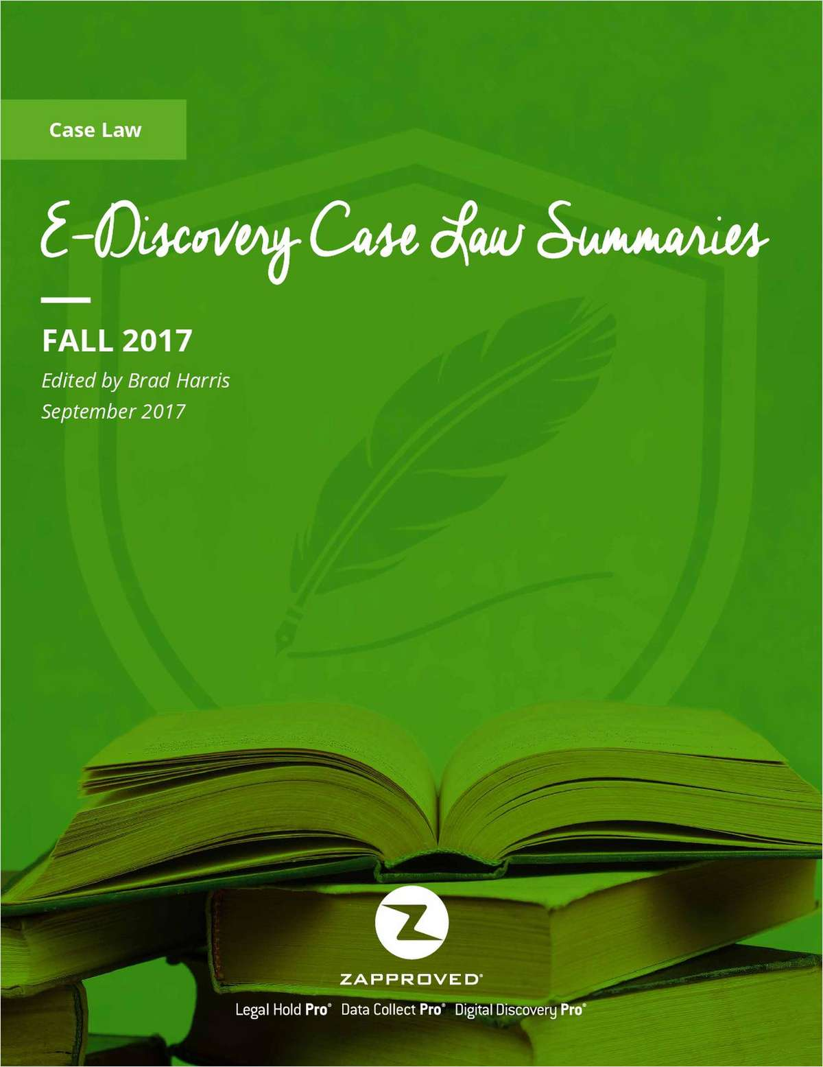 Fall 2017 E-Discovery Case Law Summaries