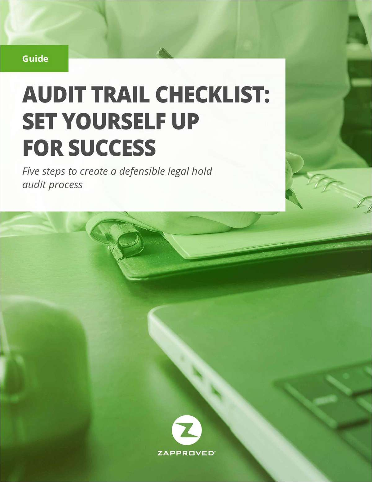 Audit Trail Checklist: Five Simple Steps to Create a Defensible Legal Hold Audit Process