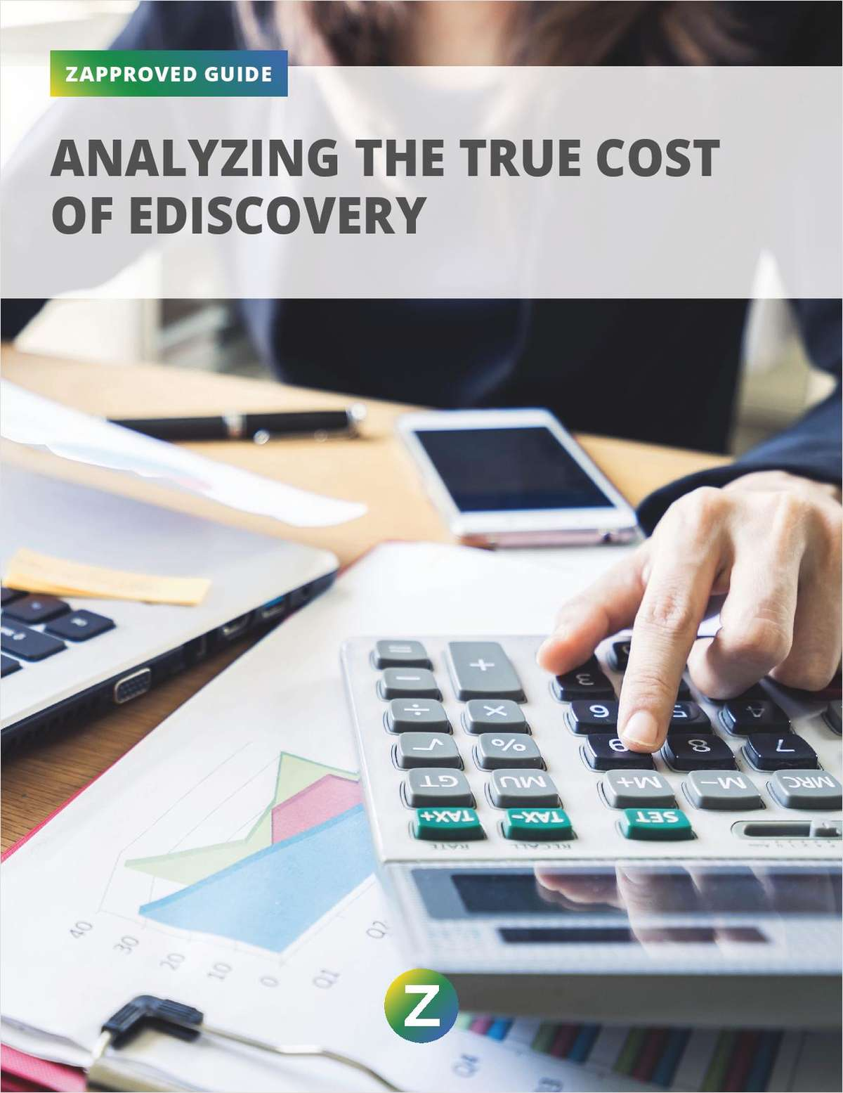Analyzing the True Cost of  Ediscovery