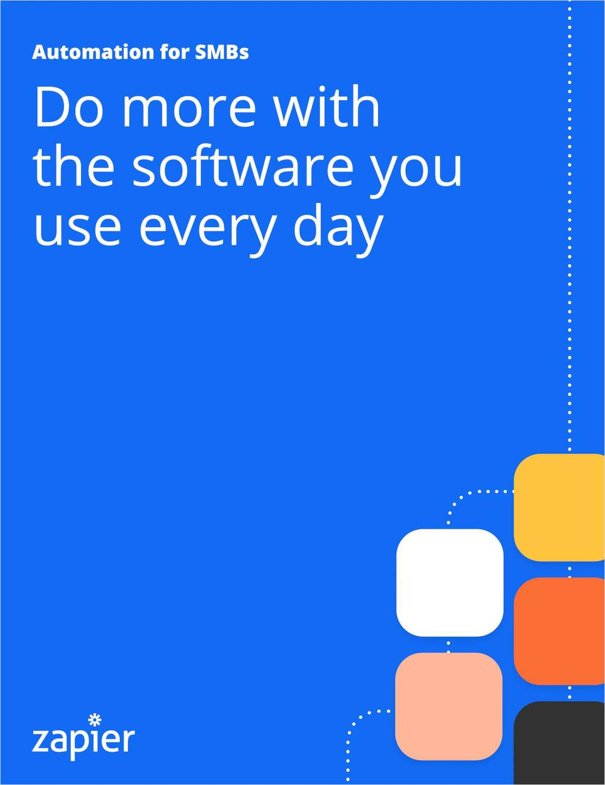 Automation for SMBs: Do more with the software you use every day