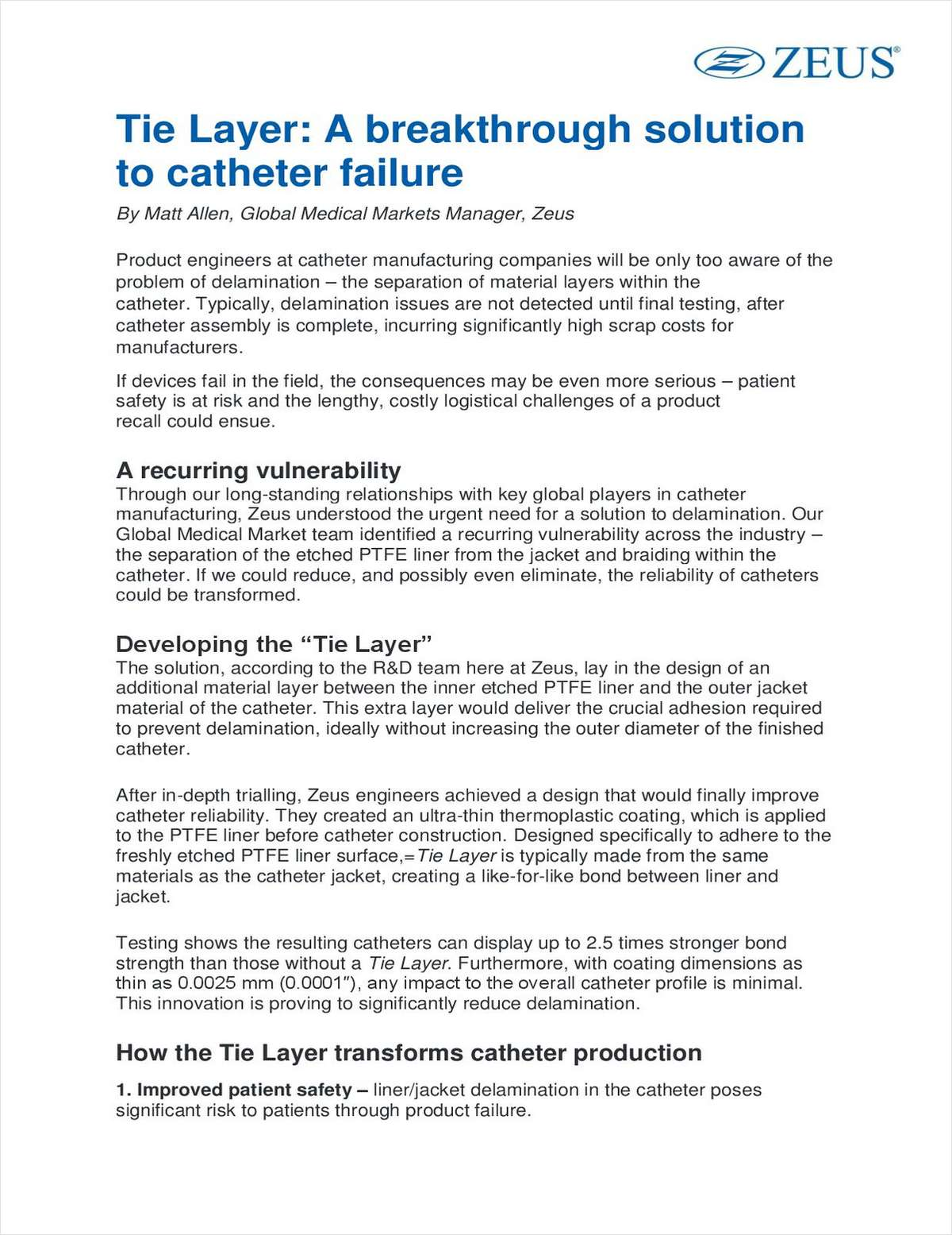 Tie Layer: A breakthrough solution to catheter failure