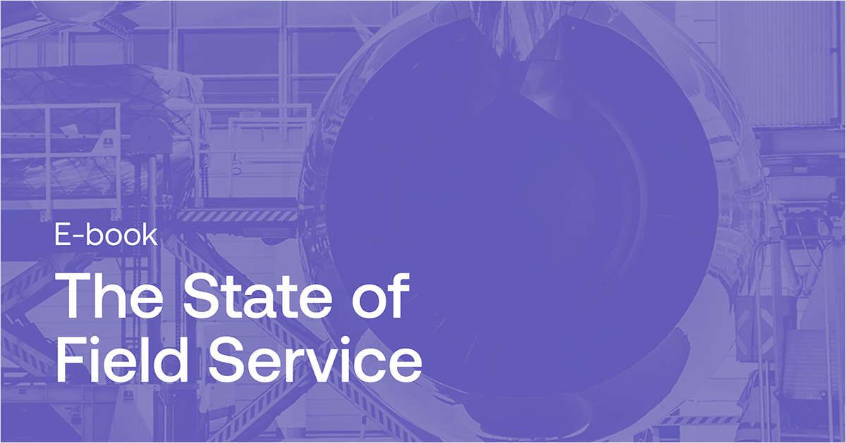 The State of Field Service Report