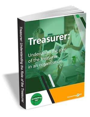 Treasurer - Understand the Role of the Treasurer in an Organization (a $35 Value) FREE!