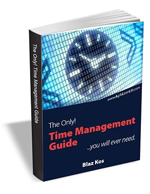 The Only Time Management Guide You Will Ever Need