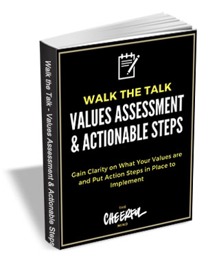 Walk the Talk - Values Assessment & Actionable Steps
