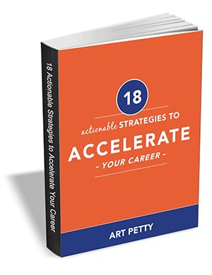 18 Actionable Strategies to Accelerate Your Career