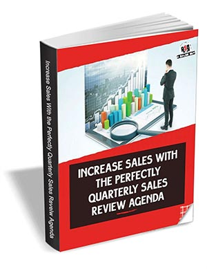 Increase Sales With The Perfectly Quarterly Sales Review Agenda
