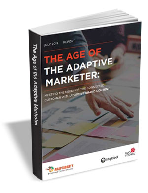 The Age of the Adaptive Marketer