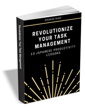 Revolutionize Your Task Management - 13 Japanese Productivity Lessons