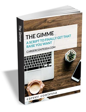 The GIMME - A Script to Finally Get that Raise You Want