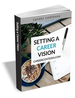 Setting a Career Vision - Workbook