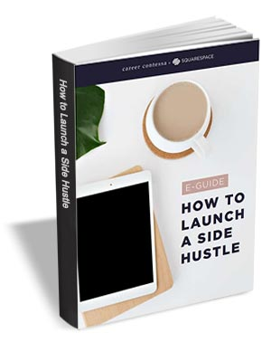 How To Launch a Side Hustle