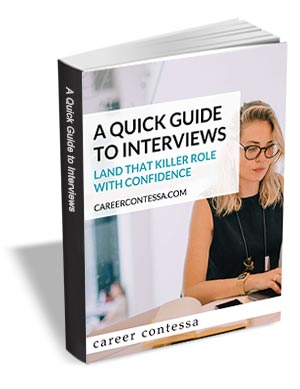 A Quick Guide to Interviews - Land that Killer Role with Confidence
