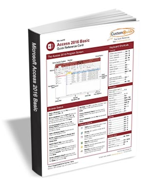 Microsoft Access 2016 Basic - Free Quick Reference Card