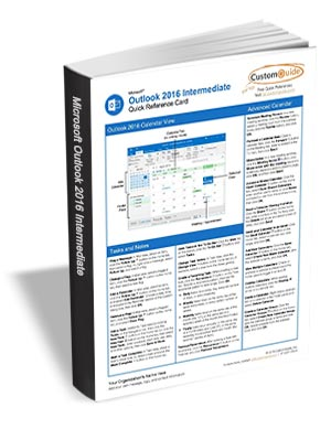 Microsoft Outlook 2016 Intermediate - Quick Reference Card